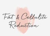 Fat & Cellulite Reduction